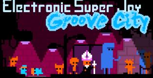 Electronic-Super-Joy-Groove-City-618x330